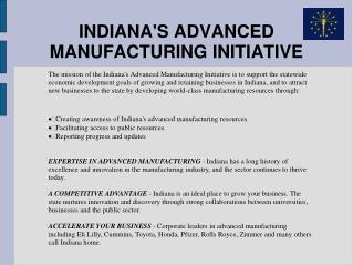 INDIANA'S ADVANCED MANUFACTURING INITIATIVE