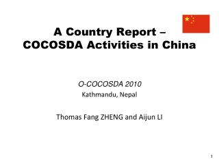 A Country Report –  COCOSDA Activities in China