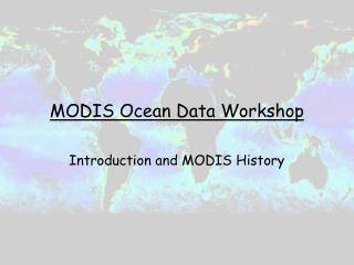 MODIS Ocean Data Workshop