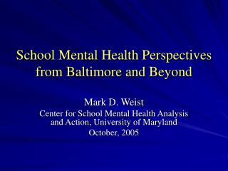 School Mental Health Perspectives from Baltimore and Beyond