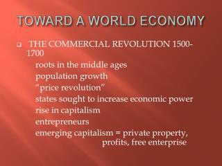 TOWARD A WORLD ECONOMY