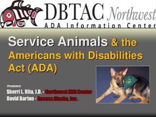 Service Animals  & the Americans with Disabilities Act (ADA)