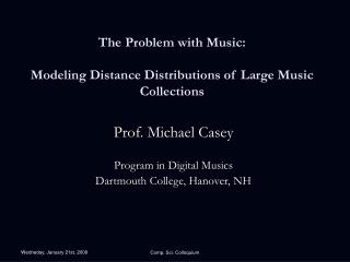 The Problem with Music: Modeling Distance Distributions of Large Music Collections