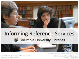 Informing Reference Services  @  Columbia University Libraries