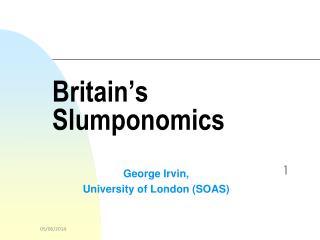 Britain's Slumponomics