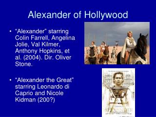 Alexander of Hollywood