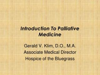 Introduction To Palliative Medicine