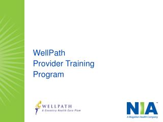 WellPath Provider Training  Program