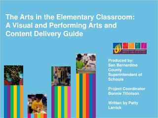 The Arts in the Elementary Classroom:  A Visual and Performing Arts and Content Delivery Guide