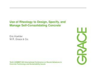 Use of Rheology to Design, Specify, and Manage Self-Consolidating Concrete