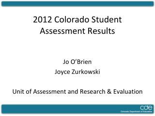 2012 Colorado Student Assessment Results