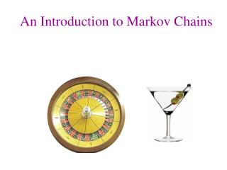 An Introduction to Markov Chains