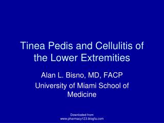 Tinea Pedis and Cellulitis of the Lower Extremities
