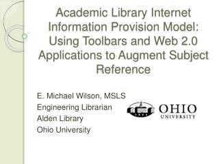 Academic Library Internet Information Provision Model: Using Toolbars and Web 2.0 Applications to Augment Subject Refere