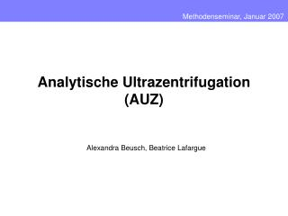 Analytische Ultrazentrifugation (AUZ)