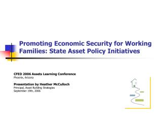 Promoting Economic Security for Working Families: State Asset Policy Initiatives