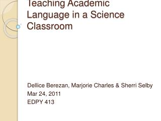 Teaching  Academic  L anguage  in a  Science  C lassroom