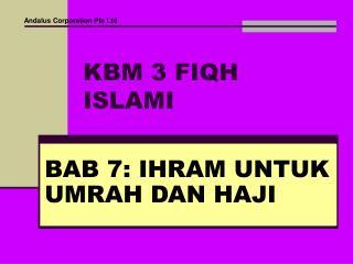 KBM 3 FIQH ISLAMI