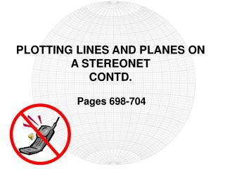 PLOTTING LINES AND PLANES ON A STEREONET  CONTD.