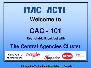 Welcome to CAC - 101 Roundtable Breakfast with The Central Agencies Cluster