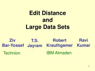 Edit Distance  and  Large Data Sets