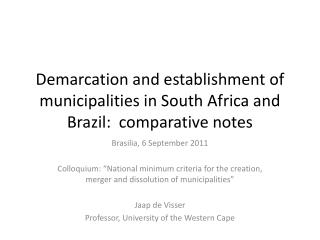 Demarcation and establishment of municipalities in South Africa and Brazil: comparative notes