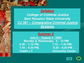 Syllabus  College of Criminal Justice Sam Houston State University  CJ 361   Comparative Criminal Justice Systems