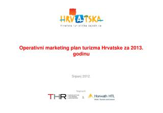 Operativni  marketing plan turizma  Hrvatske za 2013. godinu