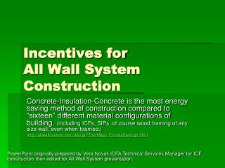 Incentives for  All Wall System Construction