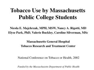 Tobacco Use by Massachusetts Public College Students