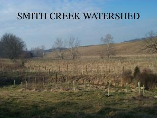 SMITH CREEK WATERSHED