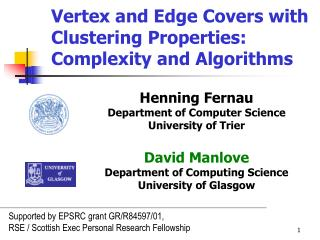 Vertex and Edge Covers with Clustering Properties: Complexity and Algorithms