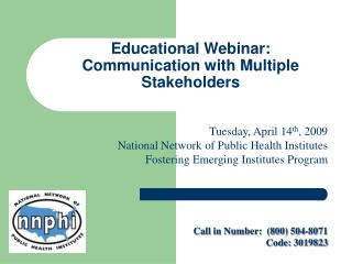 Educational Webinar: Communication with Multiple Stakeholders
