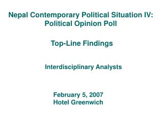 Nepal Contemporary Political Situation IV: Political Opinion Poll