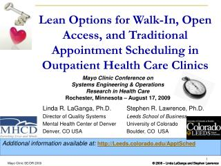 Lean Options for Walk-In, Open Access, and Traditional Appointment Scheduling in Outpatient Health Care Clinics