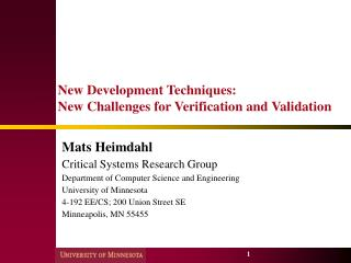 New Development Techniques: New Challenges for Verification and Validation