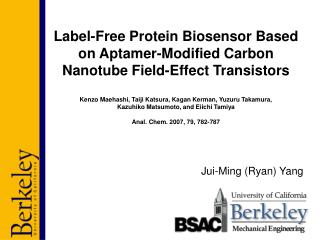 Label-Free Protein Biosensor Based on Aptamer-Modified Carbon Nanotube Field-Effect Transistors  Kenzo Maehashi, Taiji K