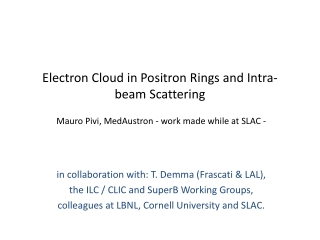 Electron Cloud in Positron Rings and Intra-beam Scattering