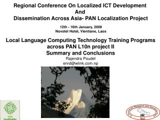 Regional Conference On Localized ICT Development  And  Dissemination Across Asia- PAN Localization Project