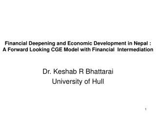 Financial Deepening and Economic Development in Nepal :  A Forward Looking CGE Model with Financial  Intermediation