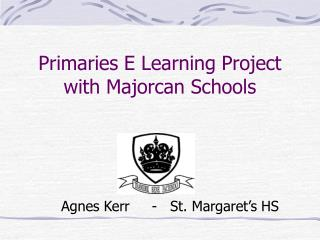 Primaries E Learning Project with Majorcan Schools