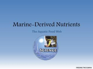 Marine-Derived Nutrients