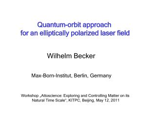 Quantum-orbit approach   for an elliptically polarized laser field