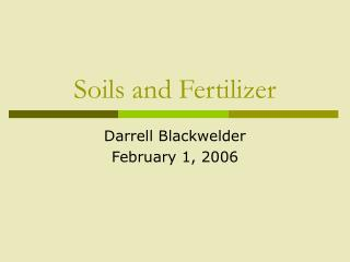 Soils and Fertilizer