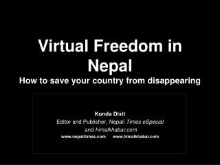 Virtual Freedom in Nepal How to save your country from disappearing