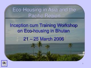 Eco-Housing in Asia and the Pacific Region