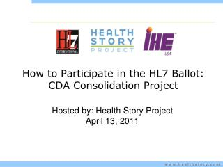 How to Participate in the HL7 Ballot: CDA Consolidation Project