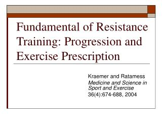 Fundamental of Resistance Training: Progression and Exercise Prescription