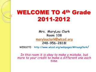 WELCOME TO 4 th Grade 2011-2012