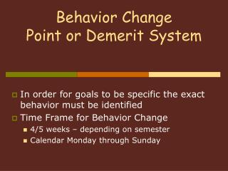 Behavior Change  Point or Demerit System